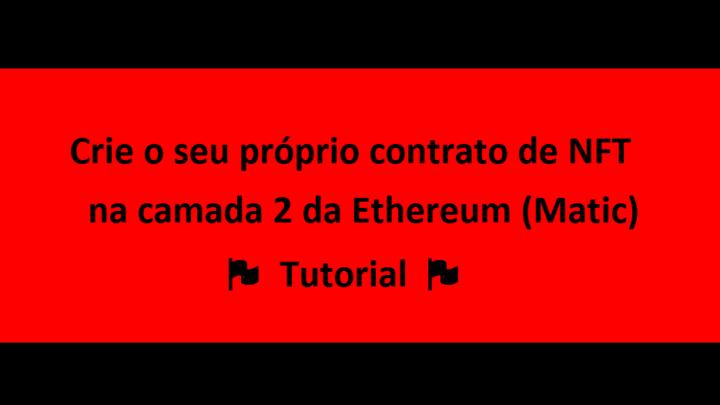 Protected: Crie o seu próprio contrato de NFT na camada 2 da Ethereum (Matic) – Tutorial (In Portuguese)
